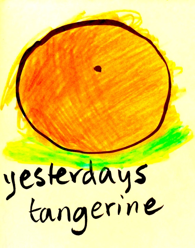 yesterdays tangerine